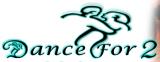 Dance For 2