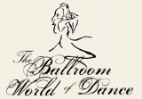 The Ballroom World of Dance