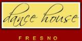 Dance House Fresno