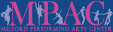 Milford Performing Arts Center - MPAC