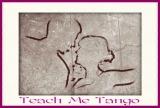 Teach Me Tango