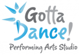 Gotta Dance ! Performing Arts Studio