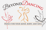 Beyond Dancing