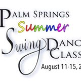 The Palm Springs Summer Swing Dance Classic