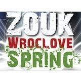 Zouk Wroclove Spring
