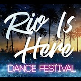 Rio Is Here Dance Festival