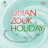 Oman Zouk Holiday