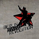 Berlin Swing Revolution