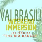 Vai Brasil Zouk & Samba Immersion Weekend
