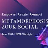 Metamorphosis Zouk Social in NOVA