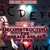 NYC Zouk Weekender - Deconstrucing the Embrace and Zen Of Zouk
