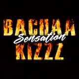 BachaaKizzz Sensation