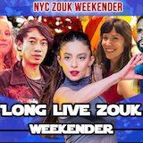 NYC ZOUK - Long Live Zouk Weekender