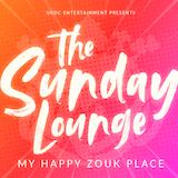 The Sunday Lounge- My Happy Zouk Place