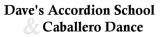 Daves Accordion School & Caballero Dance