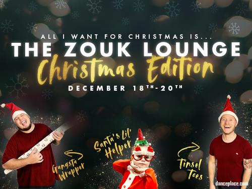 The Zouk Lounge - Christmas Edition